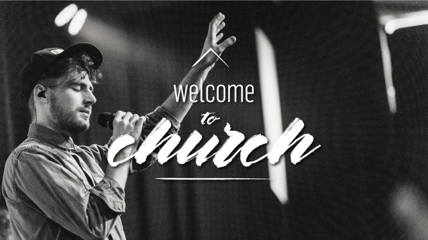 Welcome To Church 2018