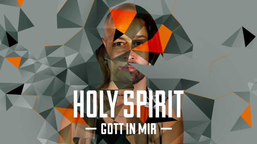 Holy Spirit - Gott in mir